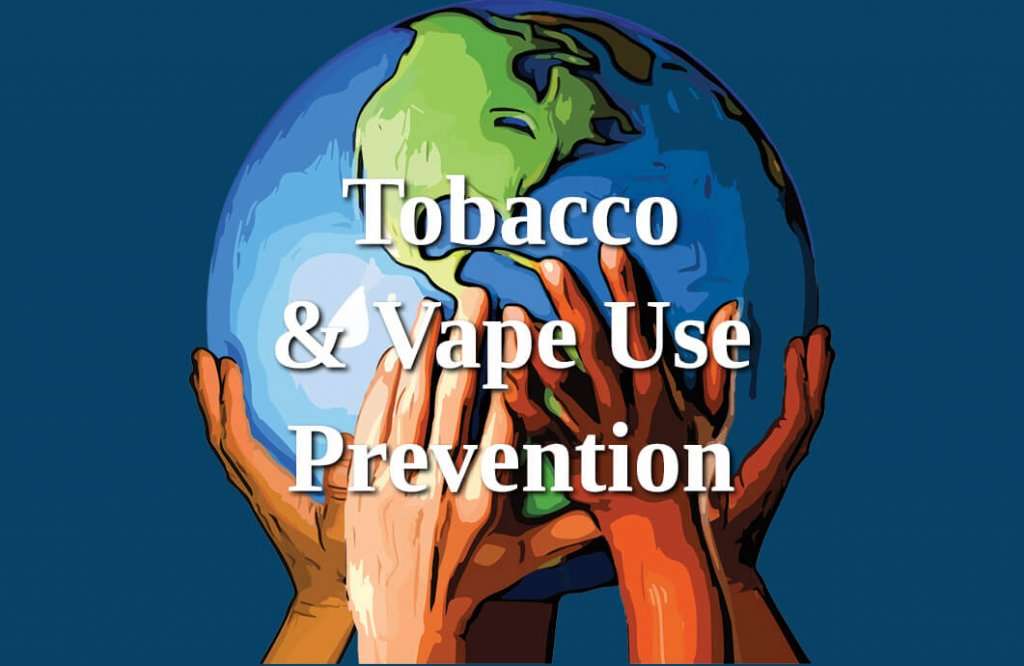 Tobacco & Vape Use Protection